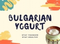 History of Bulgarian Yogurt
