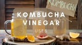 Kombucha Vinegar Uses