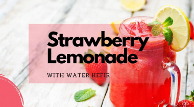 How to Make Strawberry Lemonade With Water Kefir