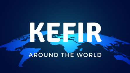Kefir Around the World